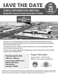 Magnolia Ave Grade Separation Public Information Meeting